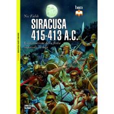Siracusa 415-413 A.C. La distruzione delle flotta imperiale ateniese