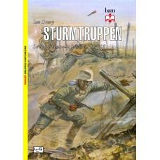 Sturmtruppen. Le truppe d'assalto tedesche. 1914-1918