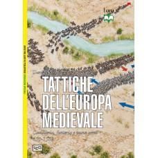 Tattiche dell'Europa medievale. Cavalleria, fanteria e nuove armi. 450 - 1500