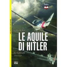 Aquile di Hitler. La Luftwaffe 1933-45 (Le)