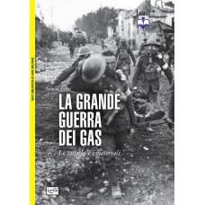 Grande guerra dei gas (La). Le tattiche e i materiali